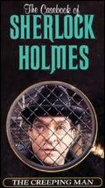 The Casebook of Sherlock Holmes: The Creeping Man