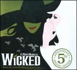 Wicked [5th Anniversary Special Edition]