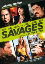 Savages [Unrated] - Oliver Stone