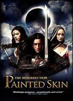 Painted Skin: The Resurrection