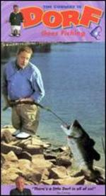 Dorf Goes Fishing [Vhs]