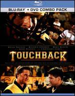 Touchback [2 Discs] [Blu-ray/DVD]