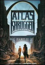 Atlas Shrugged Part II - John Putch
