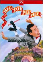 Big Top Pee-Wee - Randal Kleiser