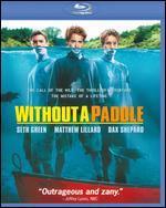 Without a Paddle [Blu-ray]