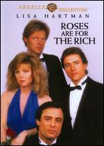 Roses Are for the Rich