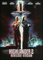 Highlander 2 [Renegade Version]
