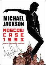 Michael Jackson: Moscow Case 1993