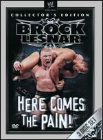 Wwe: Brock Lesnar-Here Comes the Pain! (Collector's Edition)