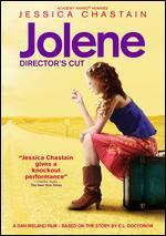 Jolene: The Director's Cut - Dan Ireland