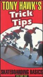 Tony Hawk's Trick Tips Vol. 1-Skateboarding Basics [Vhs]