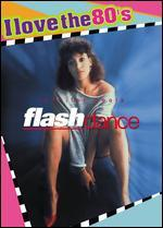 Flashdance - Adrian Lyne
