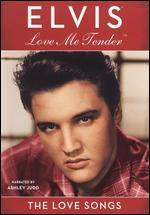 Elvis Presley: Love Me Tender - The Love Songs