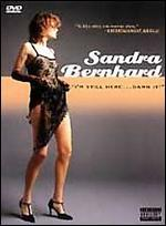 Sandra Bernhard-I'M Still Here...Damn It