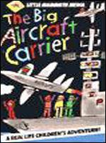 The Big Aircraft Carrier