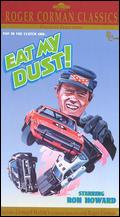 Eat My Dust! - Charles B. Griffith