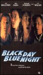 Black Day, Blue Night