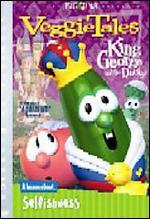 Veggietales Classics: King George and the Ducky