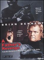 A Father's Revenge - John Herzfeld