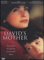David's Mother - Robert Allan Ackerman