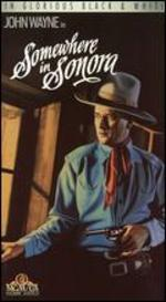 Somewhere in Sonora [Vhs]