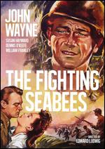 The Fighting Seabees - Edward Ludwig; Howard Lydecker