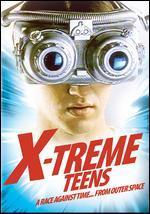 X-Treme Teens - Jeff Burr
