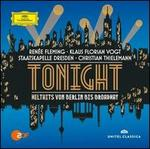 Tonight: Welthits von Berlin bis Broadway [Live at Semperoper, Dresden, 2013]