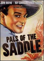 Pals of the Saddle - George Sherman