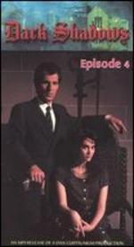 Dark Shadows the Revival Series, Episode 04