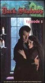 Dark Shadows the Revival Series, Episode 05