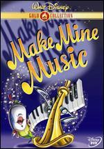 Make Mine Music - Clyde Geronimi; Hamilton Luske; Jack Kinney; Joe Grant; Joshua Meador; Robert Cormack