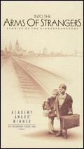 Into the Arms of Strangers: Stories of the Kindertransport - Mark Jonathan Harris
