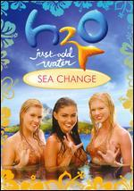 H2O: Just Add Water - Sea Change