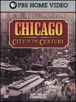 American Experience: Chicago-City of the Century