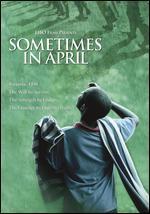 Sometimes in April [Import]