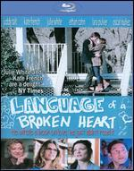 Language of a Broken Heart [Blu-ray]