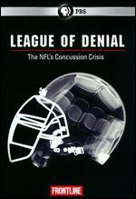 Frontline: League of Denial - The NFL's Concussion Crisis -