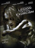 Legion: The Final Exorcism