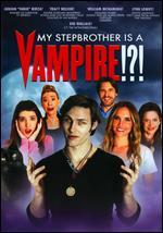 My Stepbrother is a Vampire! ? !