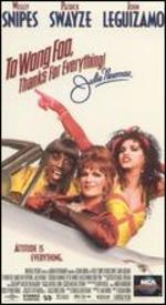 To Wong Foo Thanks for Everything [Vhs]