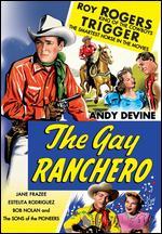 The Gay Ranchero - William Witney