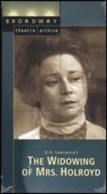 The Widowing of Mrs. Holroyd (Broadway Theatre Archive) [Vhs]