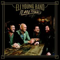10,000 Towns - Eli Young Band