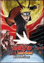 Naruto: Shippuden - The Movie: Blood Prison