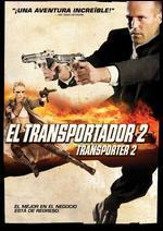 Transporter 2 [Spanish] - Louis Leterrier