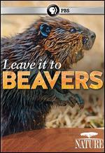 Nature: Leave It to Beavers