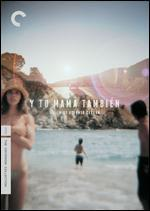 Y Tu Mama Tambien [Criterion Collection]