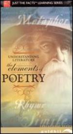 Just the Facts: Understanding Literature - The Elements of Poetry