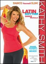Kathy Smith: Latin Rhythm Workout